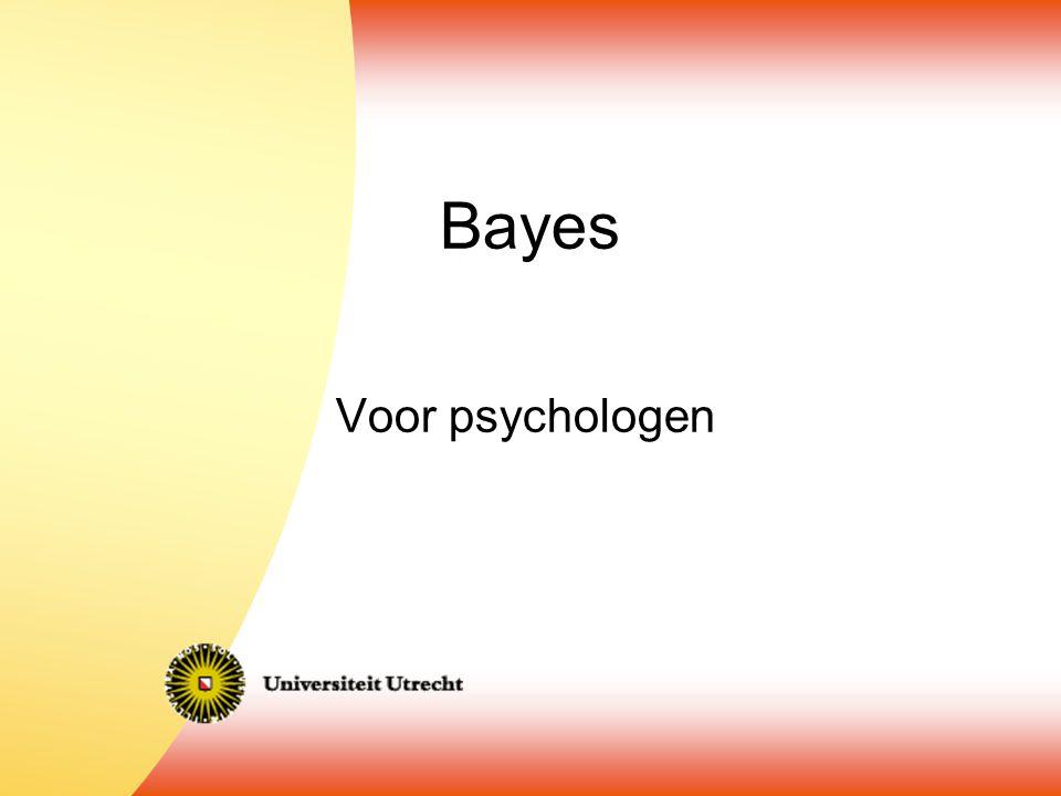 Bayes Voor psychologen