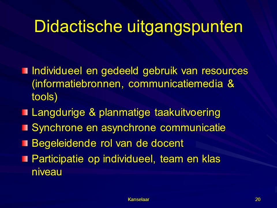 Kanselaar 20 Didactische uitgangspunten Individueel en gedeeld gebruik van resources (informatiebronnen, communicatiemedia & tools) Langdurige & planm