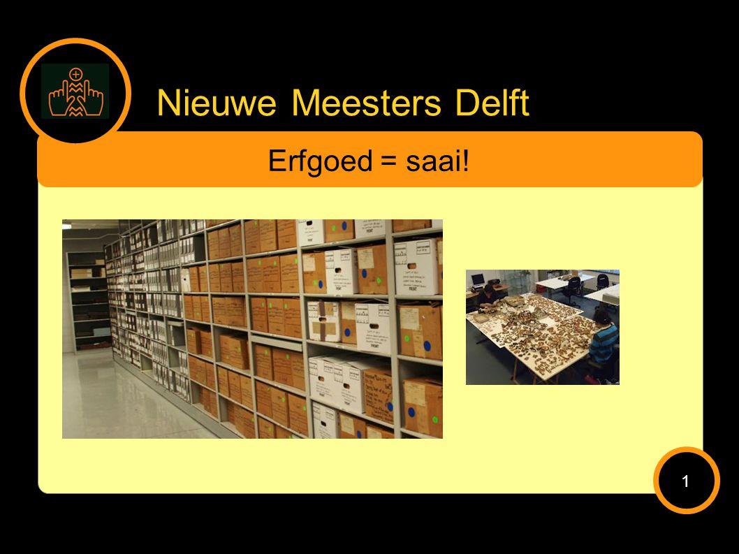 Nieuwe Meesters Delft Erfgoed = saai! 1
