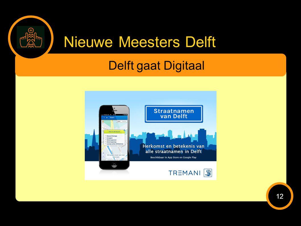 Nieuwe Meesters Delft Delft gaat Digitaal 12
