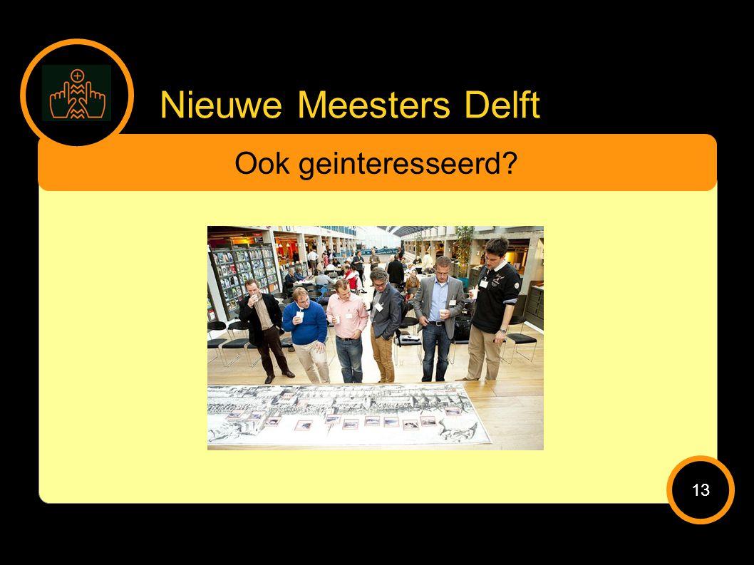 Nieuwe Meesters Delft Ook geinteresseerd 13