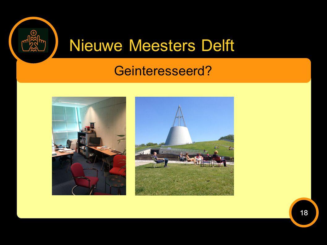 Nieuwe Meesters Delft Geinteresseerd 18