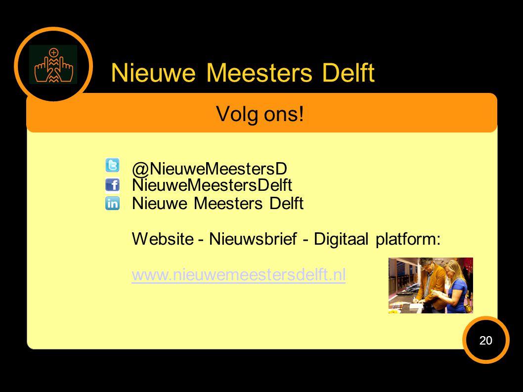 Nieuwe Meesters Delft Volg ons.