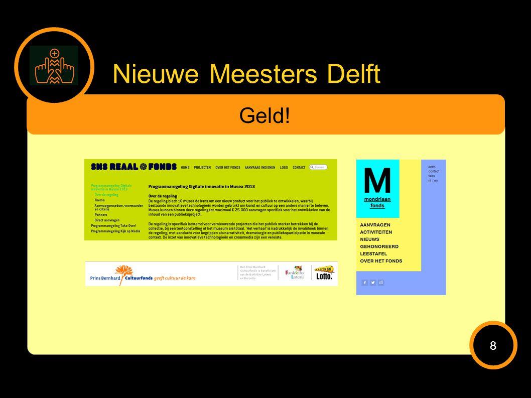 Nieuwe Meesters Delft Geld! 8