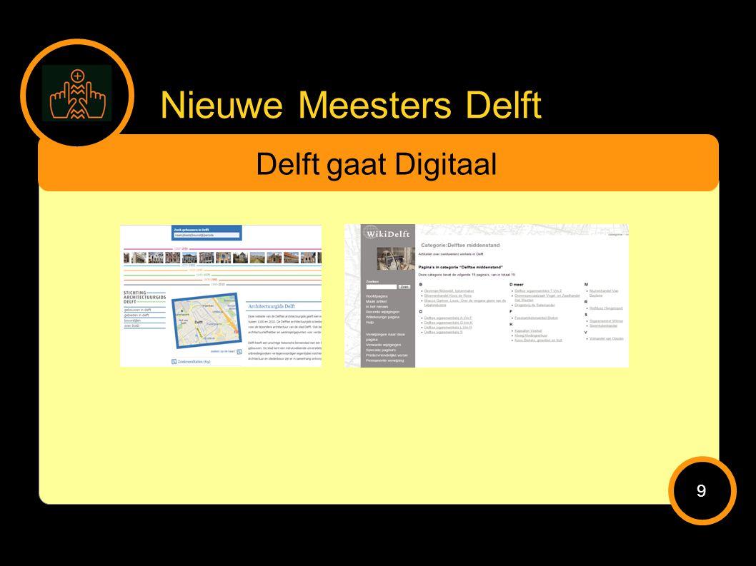 Nieuwe Meesters Delft Delft gaat Digitaal 9