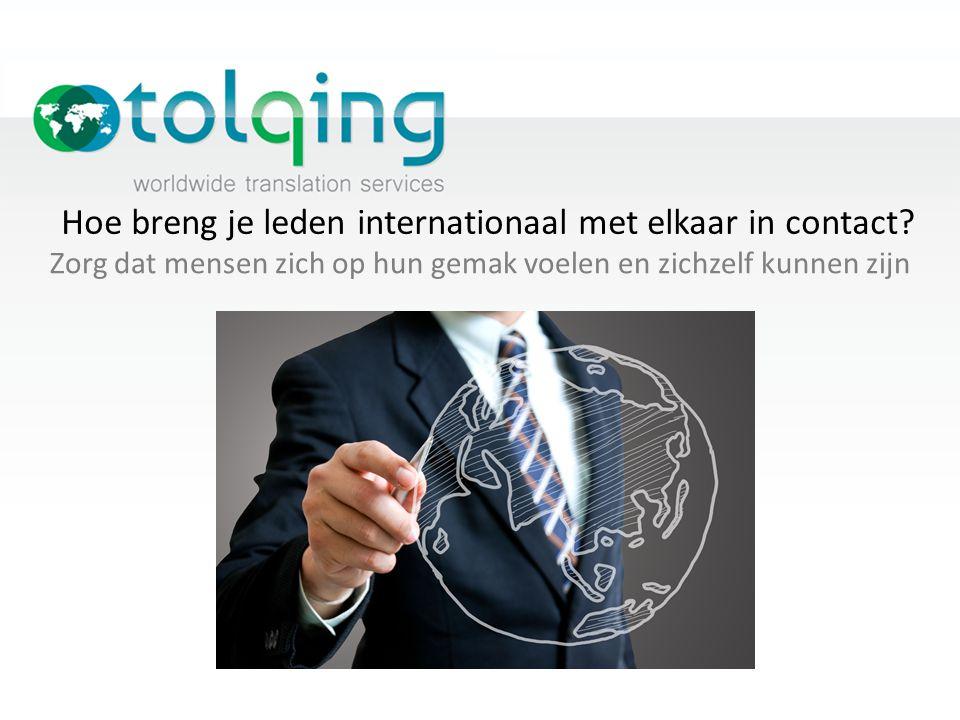 Hoe breng je leden internationaal met elkaar in contact.
