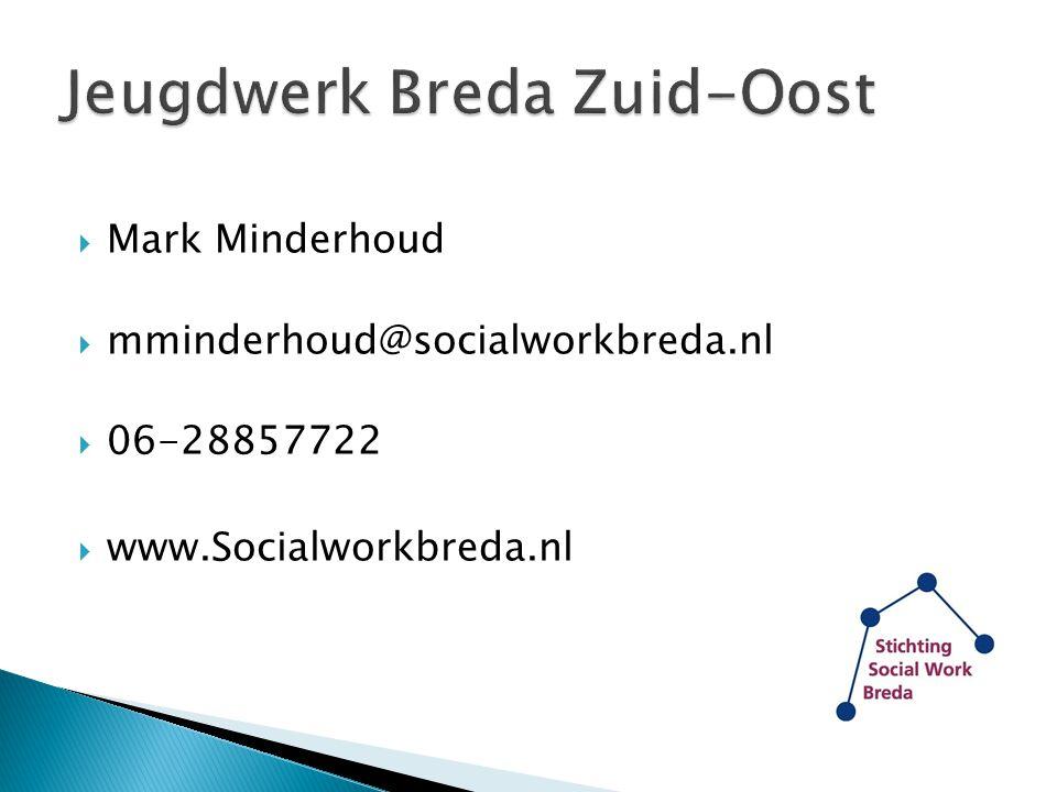  Mark Minderhoud  mminderhoud@socialworkbreda.nl  06-28857722  www.Socialworkbreda.nl
