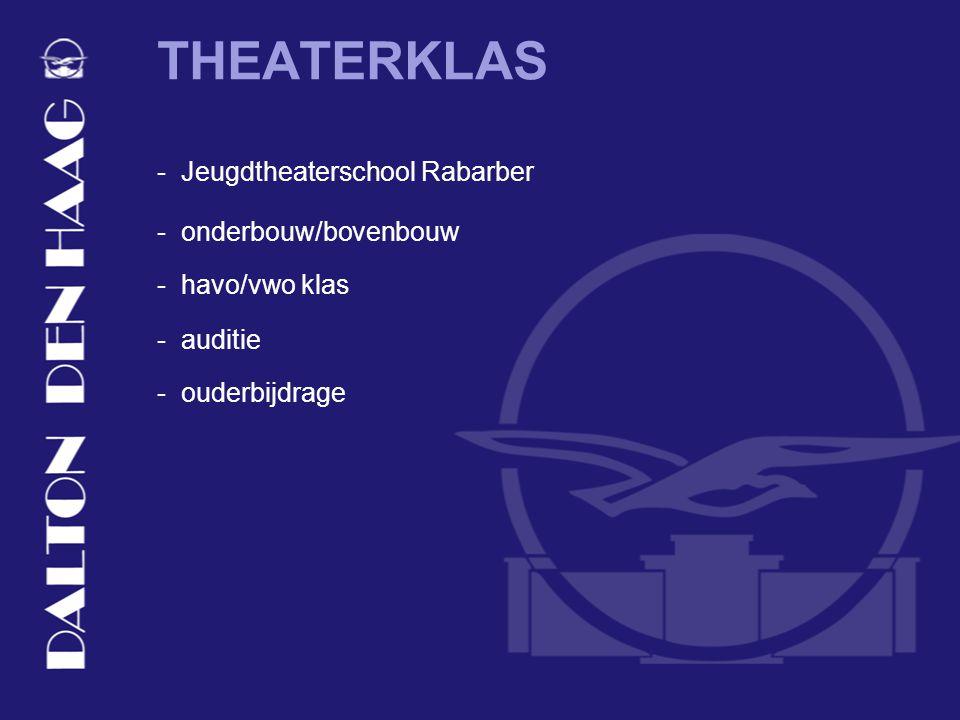 THEATERKLAS - havo/vwo klas - auditie - Jeugdtheaterschool Rabarber - onderbouw/bovenbouw - ouderbijdrage