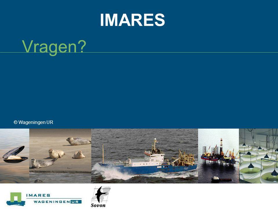 IMARES Vragen? © Wageningen UR