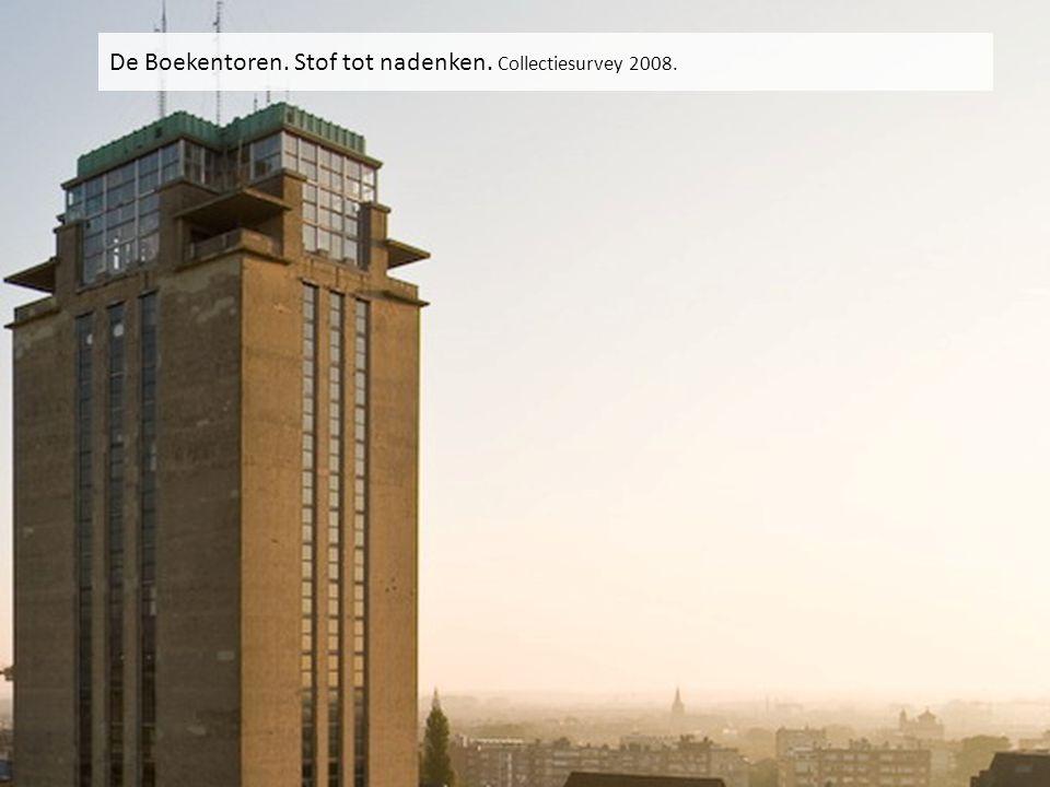 De Boekentoren. Stof tot nadenken. Collectiesurvey 2008.
