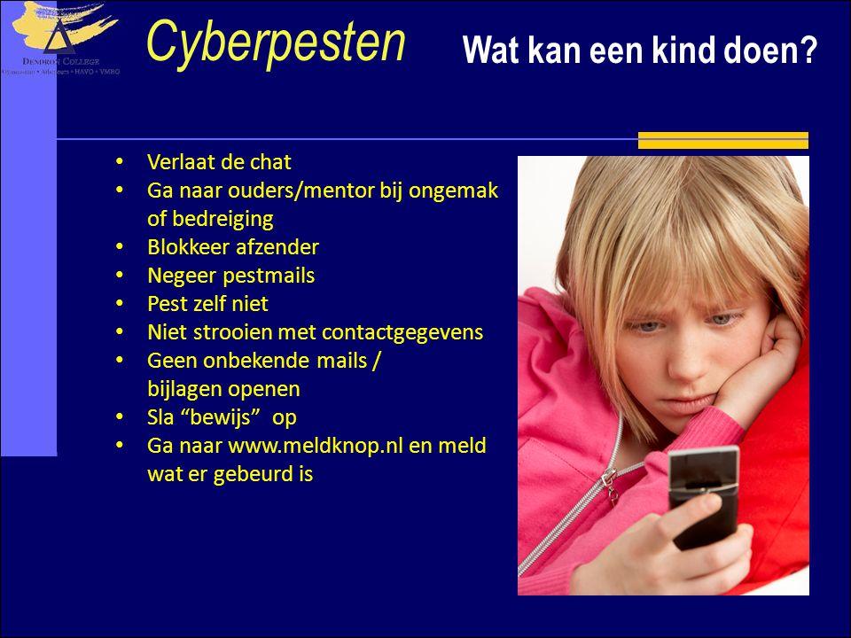 Wat kan een kind doen? Cyberpesten Verlaat de chat Ga naar ouders/mentor bij ongemak of bedreiging Blokkeer afzender Negeer pestmails Pest zelf niet N