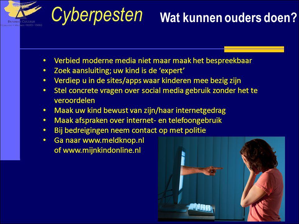 Wat kunnen ouders doen? Cyberpesten Verbied moderne media niet maar maak het bespreekbaar Zoek aansluiting; uw kind is de 'expert' Verdiep u in de sit