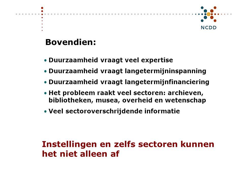 Digitale duurzaamheid - INHOLLAND 17 juni 2008 7 Dus: landelijke (en internationale) afspraken maken wie is waarvoor verantwoordelijk.