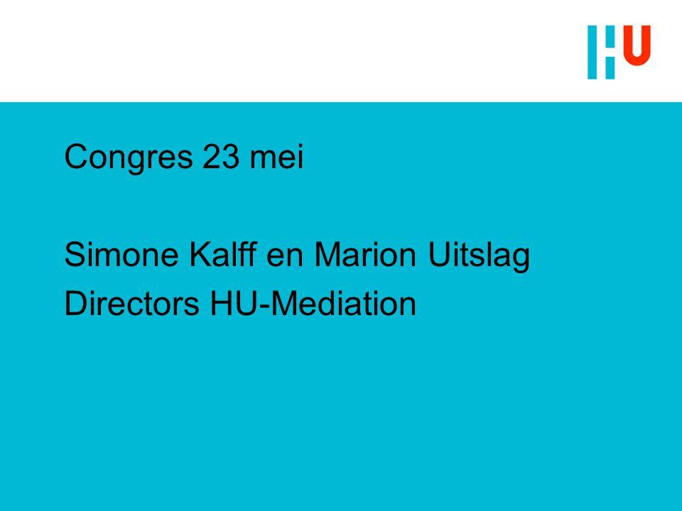 Congres 23 mei Simone Kalff en Marion Uitslag Directors HU-Mediation
