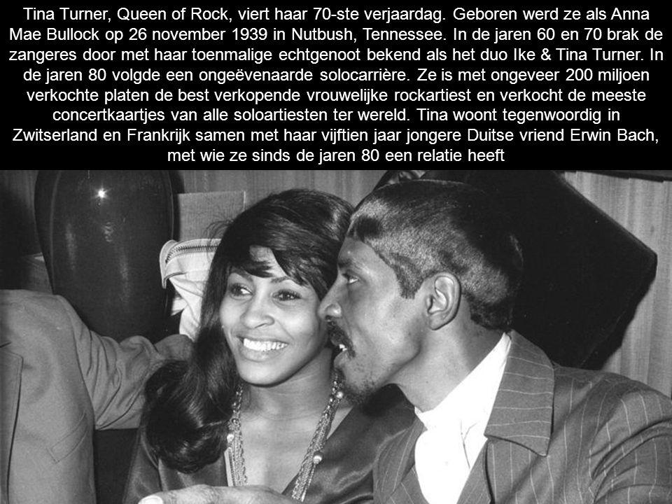 Tina Turner, Queen of Rock, viert haar 70-ste verjaardag.