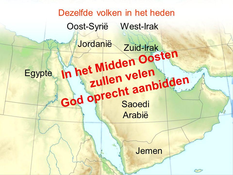 Dezelfde volken in het heden Jemen Saoedi Arabië Jordanië Oost-Syrië Egypte West-Irak Zuid-Irak I n h e t M i d d e n O o s t e n z u l l e n v e l e