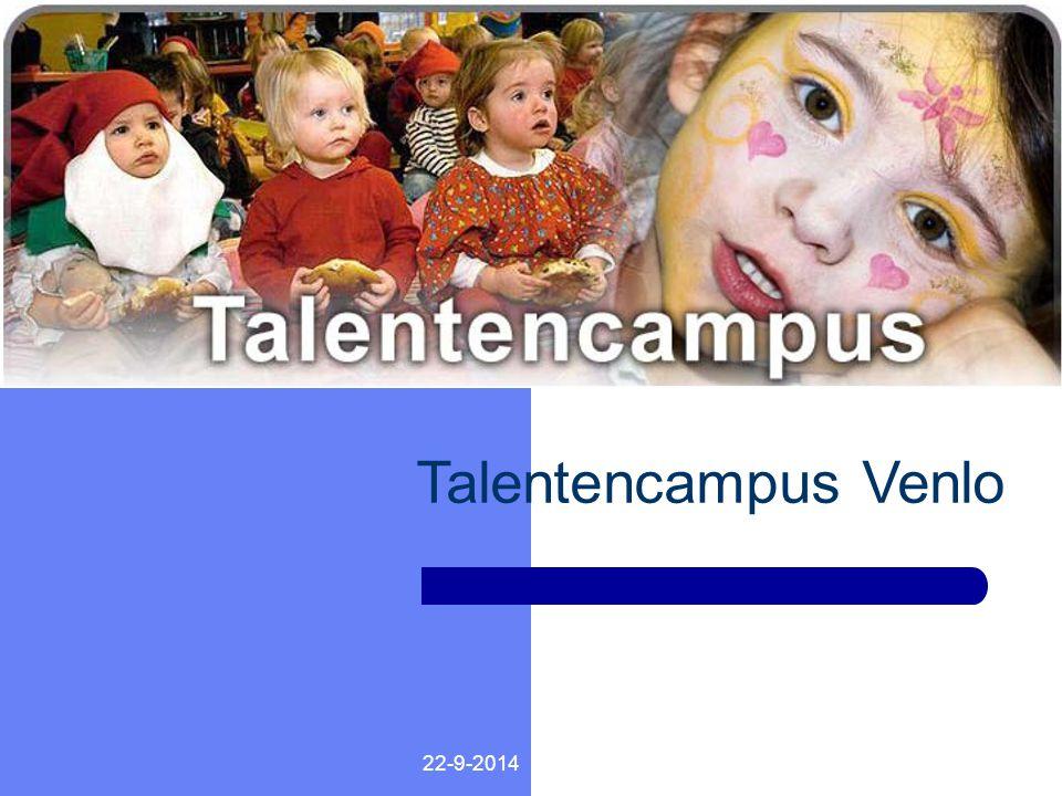 22-9-2014 TALENTENCAMPUS Talentencampus Venlo