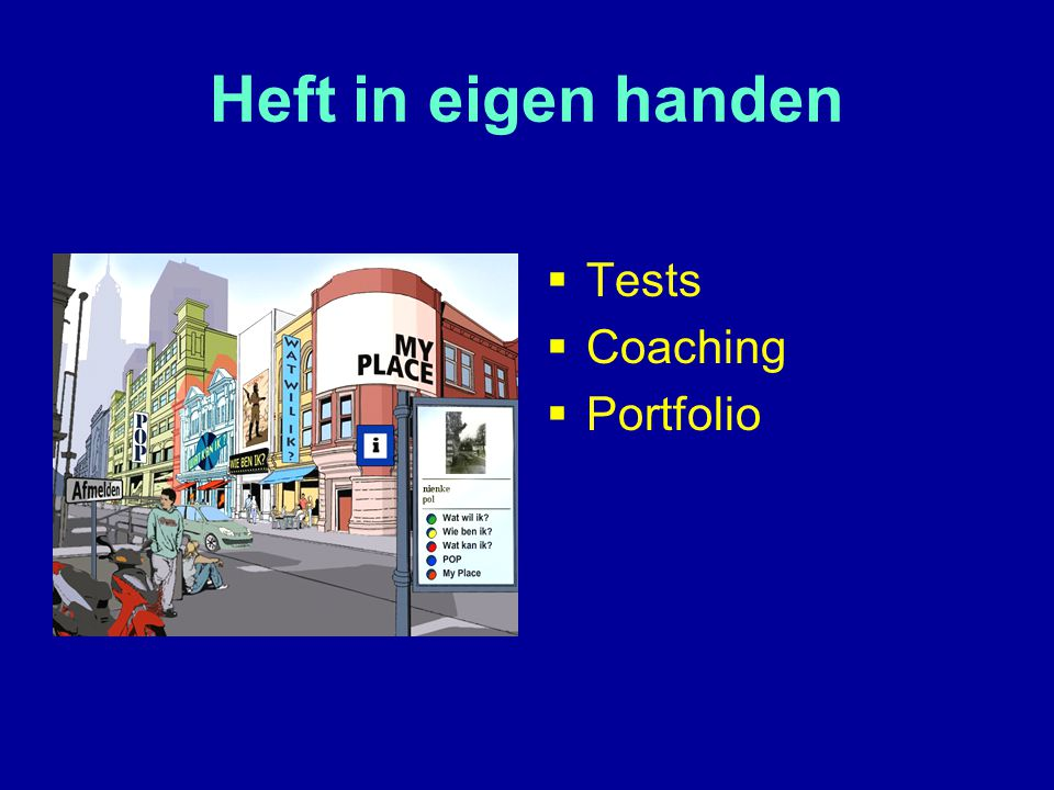 Heft in eigen handen  Tests  Coaching  Portfolio