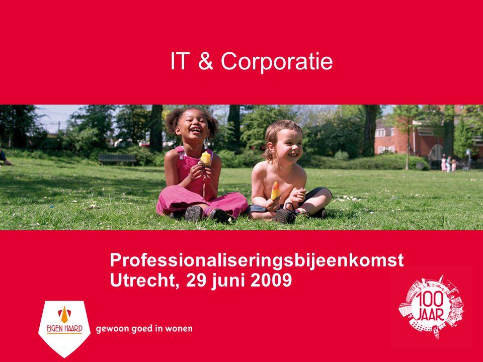 Agenda 29-06-2009 Algemeen Wie Eigen Haard Van Kapotte muis naar IT alignment Ontwikkelingen Leveranciers IT architectuur Informatievoorziening Uitdagingen
