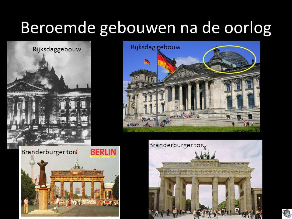 Beroemde gebouwen na de oorlog Branderburger tor Rijksdaggebouw Branderburger tor