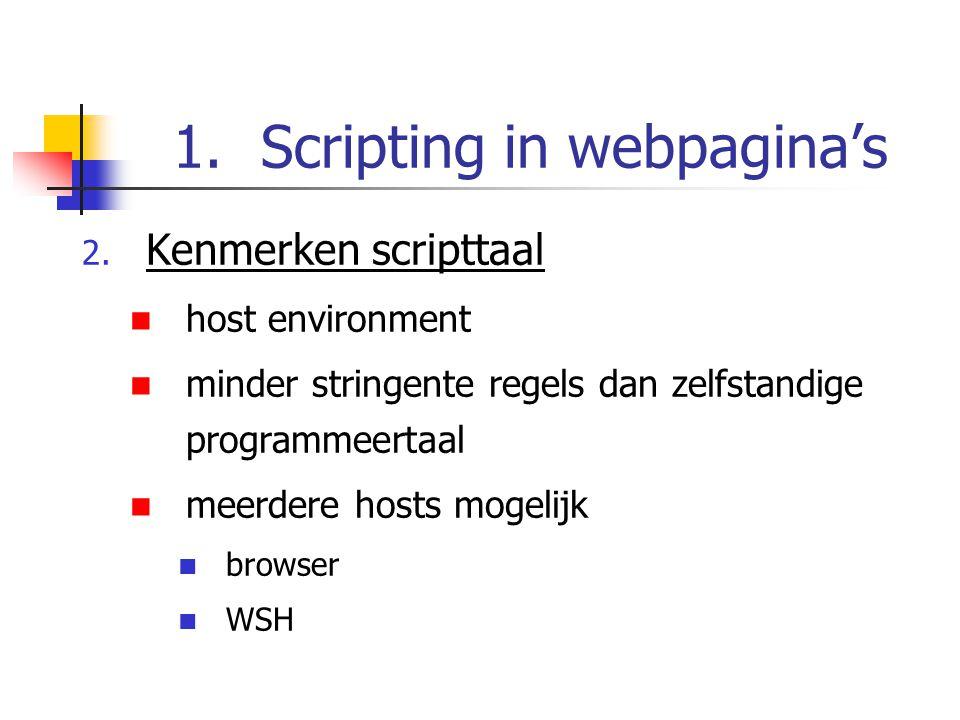 1.Scripting in webpagina's 3.Scripting en webpagina's 1.