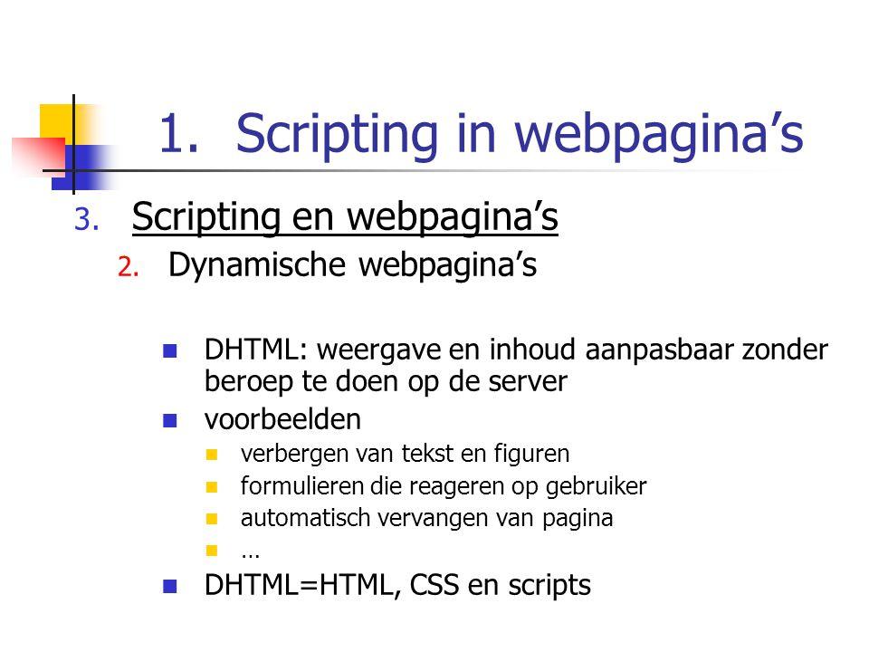 1.Scripting in webpagina's 3. Scripting en webpagina's 2.