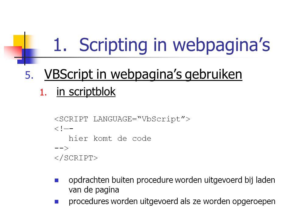 1.Scripting in webpagina's 5. VBScript in webpagina's gebruiken 1.