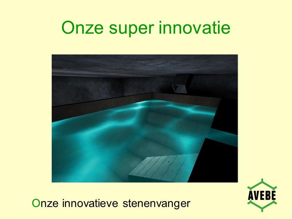Onze super innovatie Onze innovatieve stenenvanger