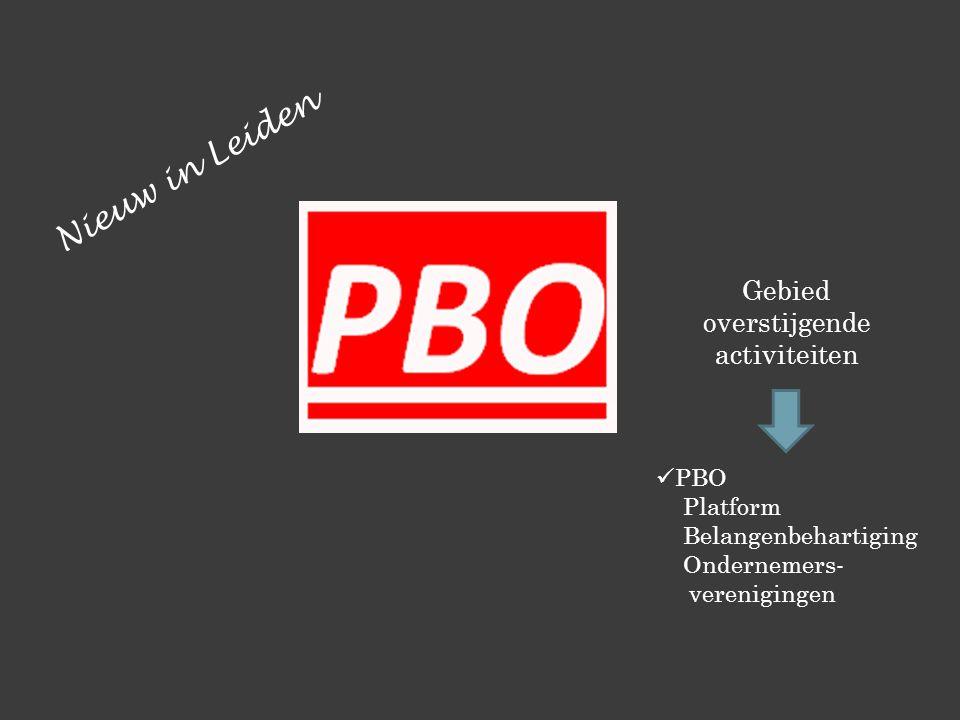 Gebied overstijgende activiteiten PBO Platform Belangenbehartiging Ondernemers- verenigingen Nieuw in Leiden