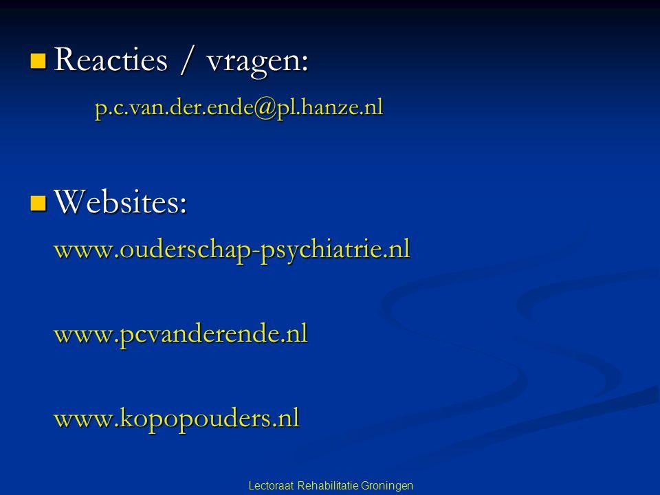 Lectoraat Rehabilitatie Groningen Reacties / vragen: Reacties / vragen: p.c.van.der.ende@pl.hanze.nl p.c.van.der.ende@pl.hanze.nl Websites: Websites:www.ouderschap-psychiatrie.nlwww.pcvanderende.nlwww.kopopouders.nl