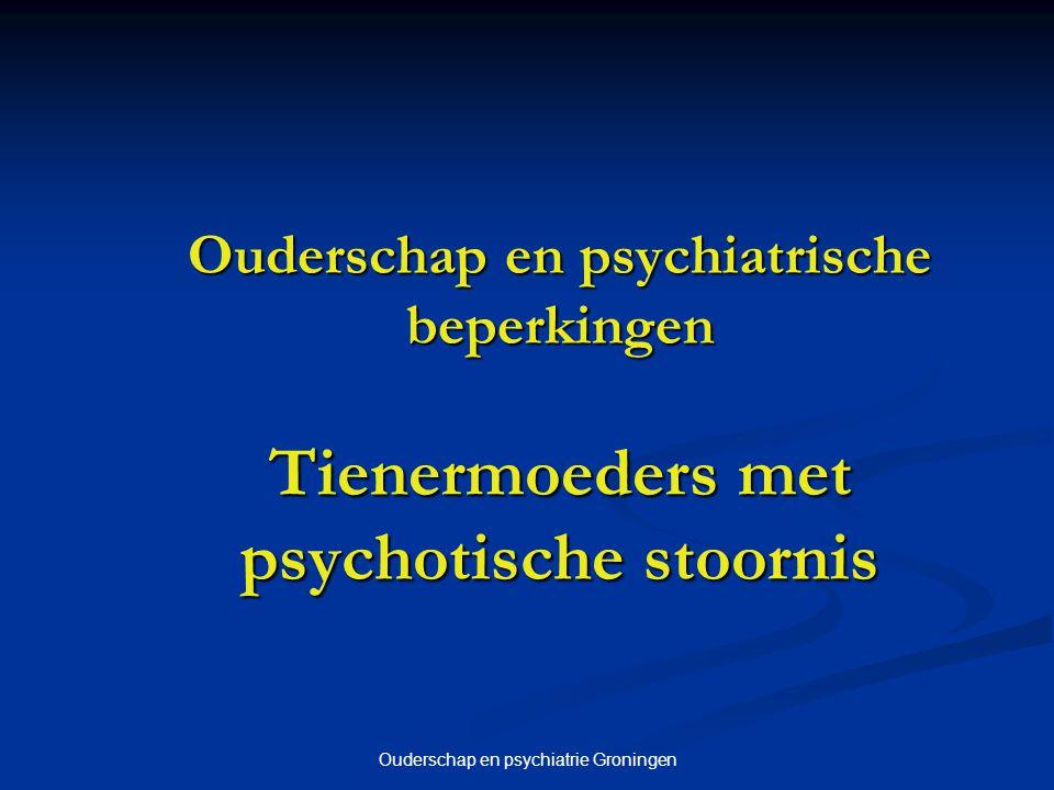 Ouderschap en psychiatrie Groningen 3 Onderzoeksvraag Welke behoeften aan ondersteuning hebben ouders met psychiatrische beperkingen.
