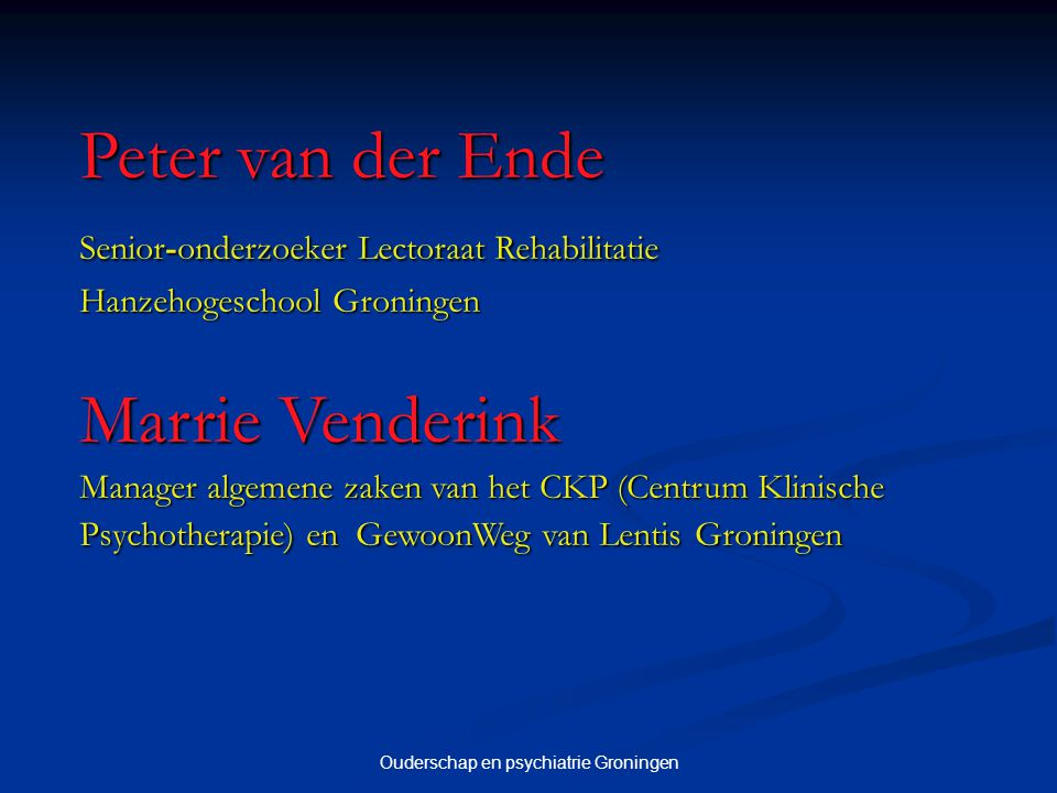 Website www.ouderschap-psychiatrie.nl Hanzehogeschool Groningen Lentis, Groningen