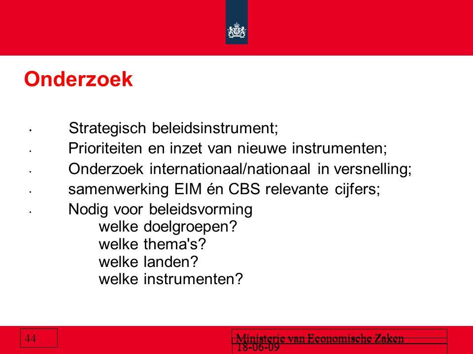 18-06-09 Ministerie van Economische Zaken Onderzoek Strategisch beleidsinstrument; Prioriteiten en inzet van nieuwe instrumenten; Onderzoek internatio