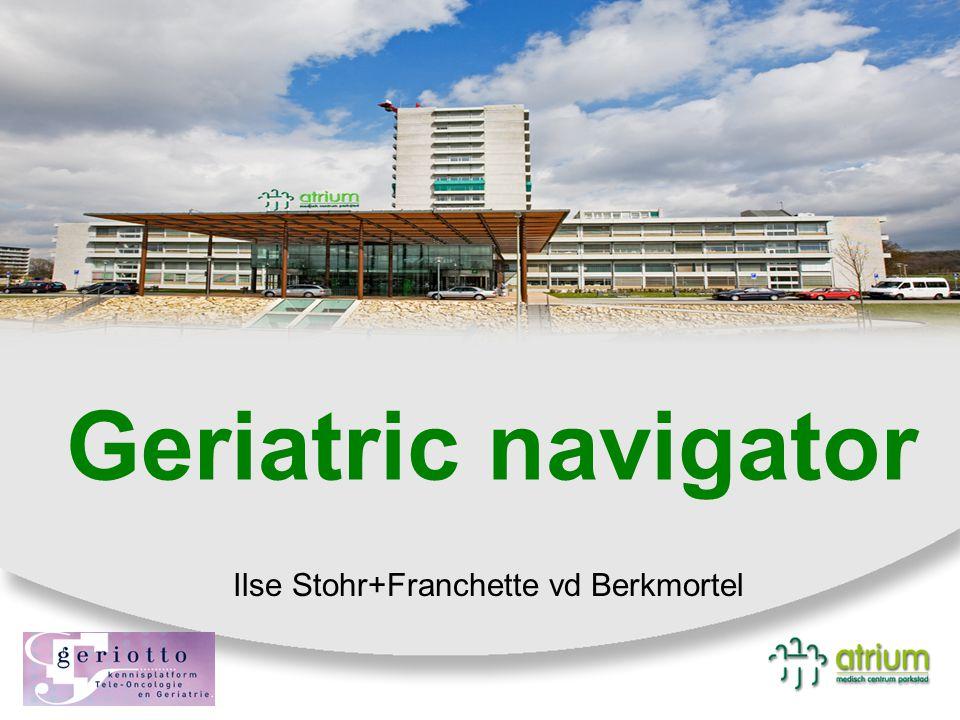 Geriatric navigator Ilse Stohr+Franchette vd Berkmortel