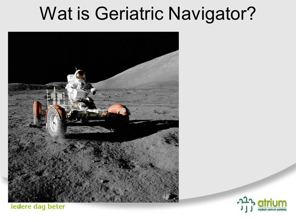 Wat is Geriatric Navigator? 4