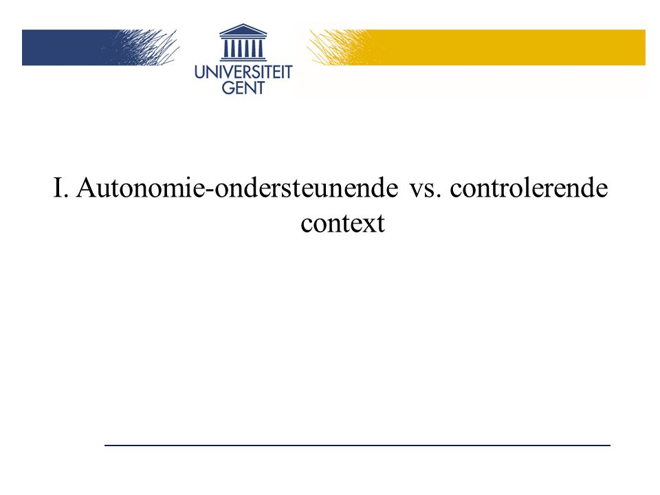 I. Autonomie-ondersteunende vs. controlerende context