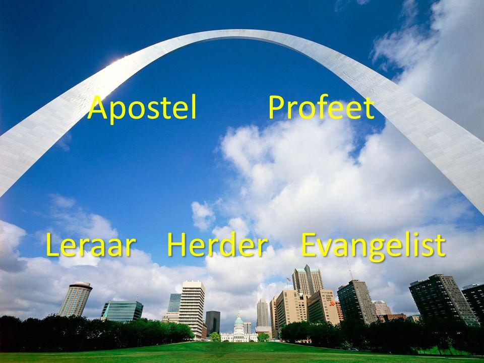 EvangelistLeraarHerder ApostelProfeet
