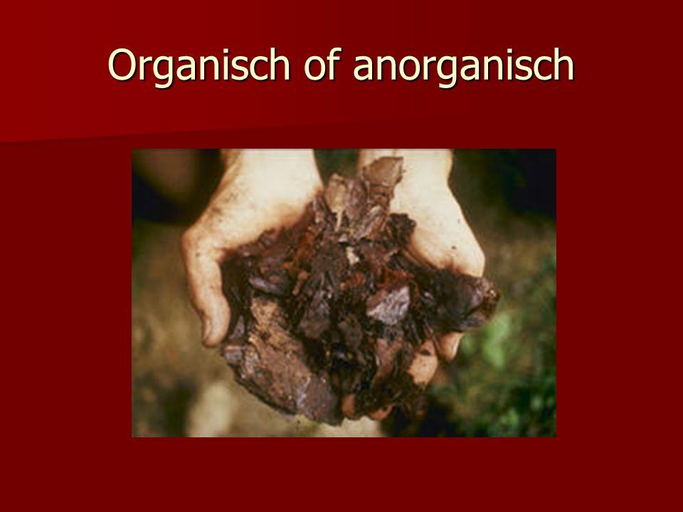 Organisch of anorganisch