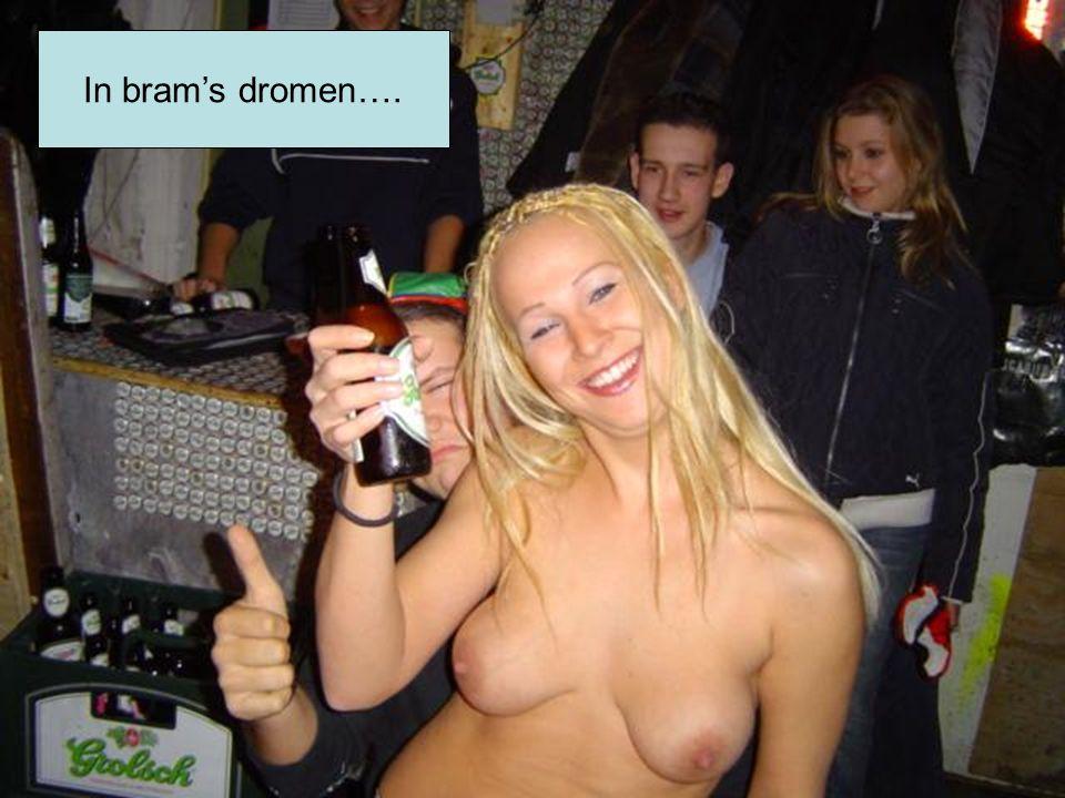 In bram's dromen….