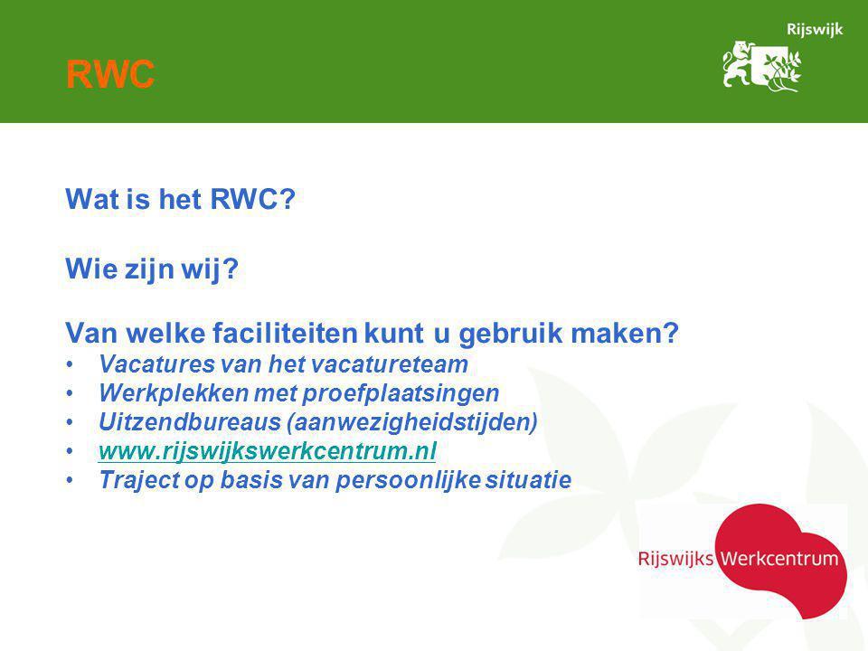 RWC Wat is het RWC.Wie zijn wij. Van welke faciliteiten kunt u gebruik maken.
