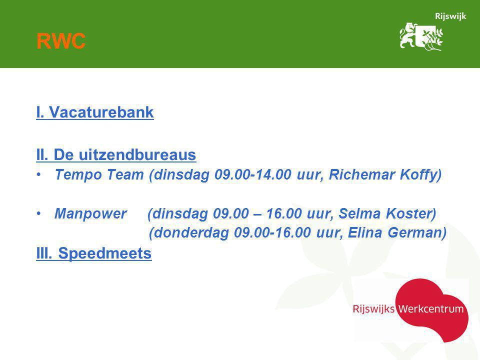RWC I. Vacaturebank II.