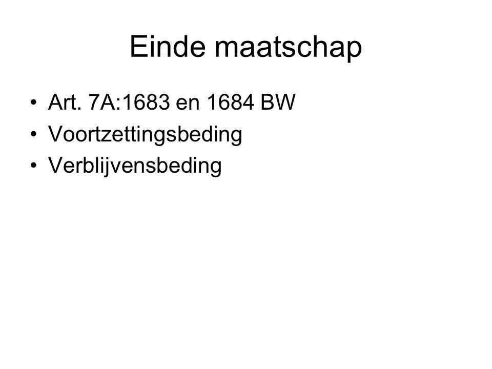 Einde maatschap Art. 7A:1683 en 1684 BW Voortzettingsbeding Verblijvensbeding
