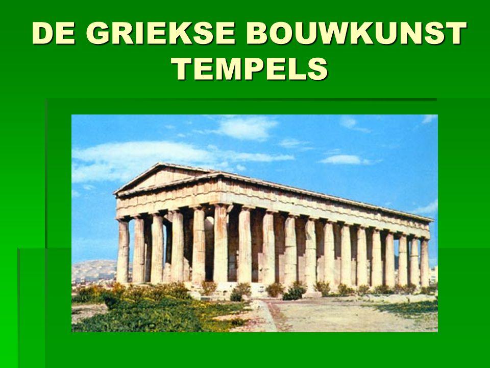 DE GRIEKSE BOUWKUNST TEMPELS