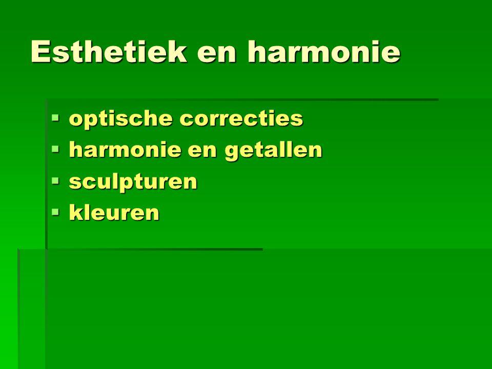 Esthetiek en harmonie  optische correcties  harmonie en getallen  sculpturen  kleuren