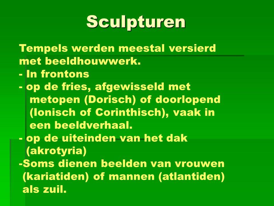 Sculpturen Tempels werden meestal versierd met beeldhouwwerk. - In frontons - op de fries, afgewisseld met metopen (Dorisch) of doorlopend (Ionisch of