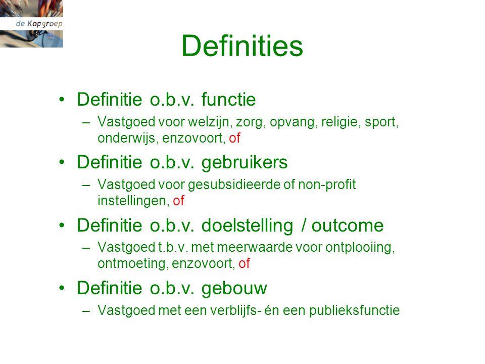 Definities Definitie o.b.v.