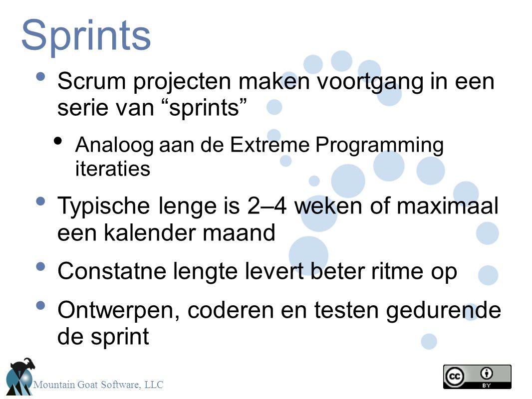 """Mountain Goat Software, LLC Sprints Scrum projecten maken voortgang in een serie van """"sprints"""" Analoog aan de Extreme Programming iteraties Typische l"""