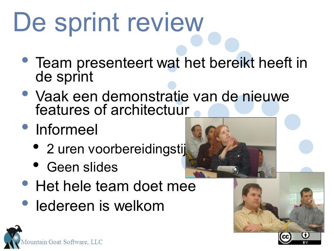 Mountain Goat Software, LLC De sprint review Team presenteert wat het bereikt heeft in de sprint Vaak een demonstratie van de nieuwe features of archi