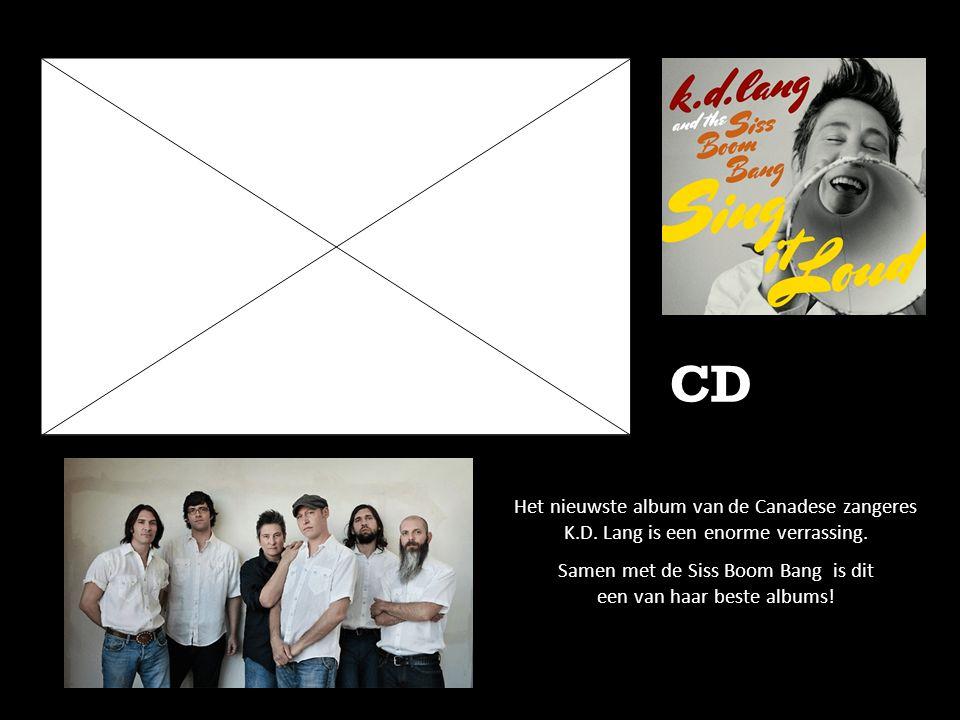 Het nieuwste album van de Canadese zangeres K.D. Lang is een enorme verrassing. Samen met de Siss Boom Bang is dit een van haar beste albums! CD