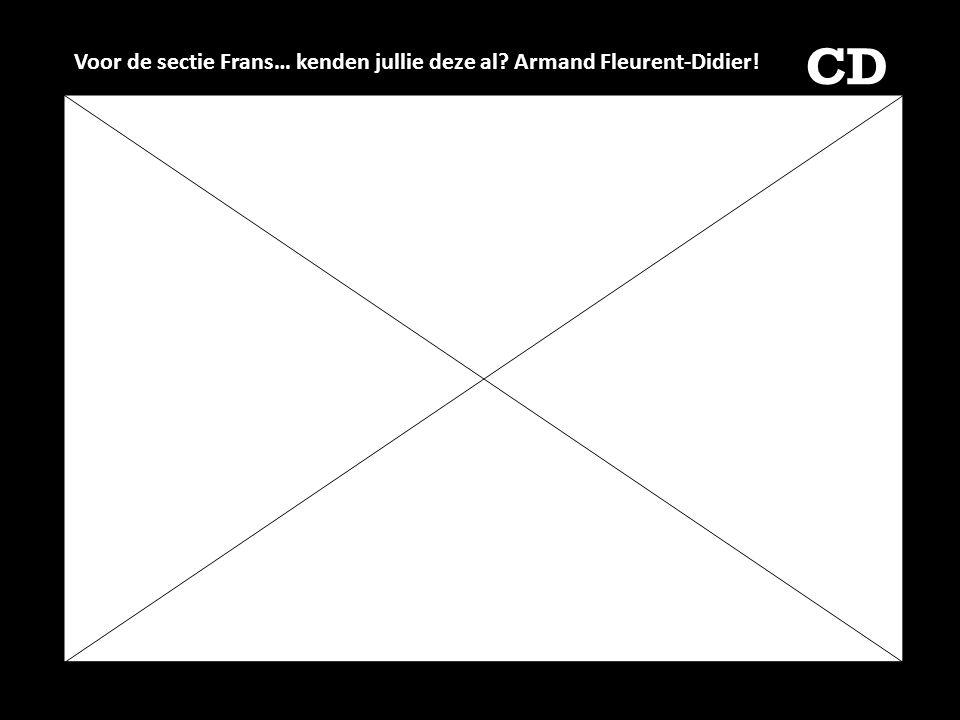 CD Voor de sectie Frans… kenden jullie deze al? Armand Fleurent-Didier!